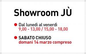 Chiusura di sabato dello Showroom Jù