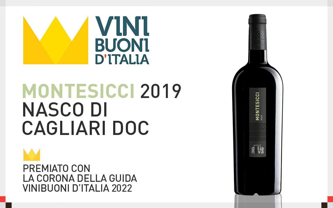 Corona della Guida Vinibuoni d'Italia 2022 per il Montesicci 2019.